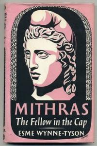 wynne-tyson_mithras_the_fellow_in_the_cap